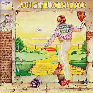 Goodbye Yellow Brick Road 1973