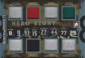 Heroes & Prospects Hero 8 Selanne, Kariya, Fedorov, Getzlaf, Niedermayer, Niedermayer, Oates, Pronger