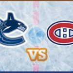 Canucks vs Montreal
