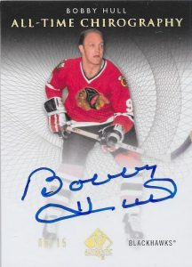SP Authentic All Time Chirography Bobby Hull