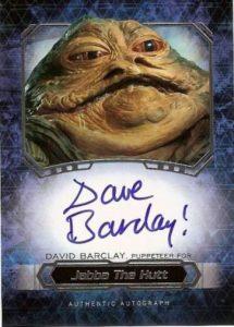 Masterwork Autographs Jabba the Hutt AKA Dave Barclay