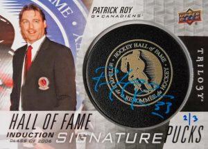 Hall of Fame Signature Pucks Patrick Roy