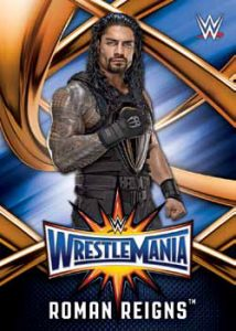 WrestleMania 33 Roster Card Roman Reigns