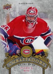 Ambassadors of the Game Patrick Roy