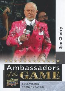 Ambassadors of the Game Don Cherry