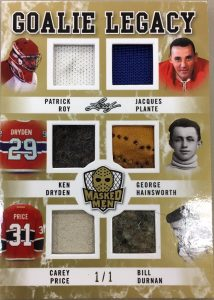 Goalie Legacy Patrick Roy, Ken Dryden, Carey Price, Jacques Plante, George Hainsworth, Bill Durnan
