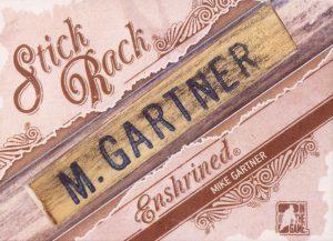 StickRack Mike Gartner