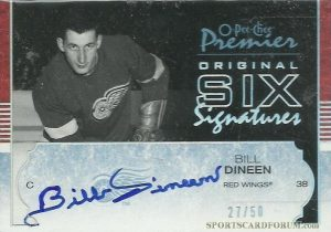 Original Six Signatures Silver Bill Dineen