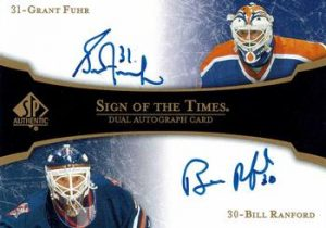 Sign of the Times Dual Grant Fuhr, Bill Ranford