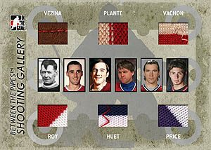 Shooting Gallery Georges Vezina, Jacques Plante, Rogie Vachon, Patrick Roy, Cristobal Huet, Carey Price