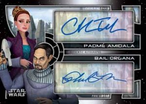 Dual Autos Catherine Taber as Padmé Amidala, Phil LaMarr as Bail Organa
