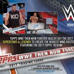 2017 Topps WWE Now Then Forever Sell Sheet