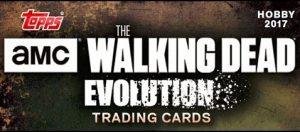 2017 Topps Walking Dead Evolution