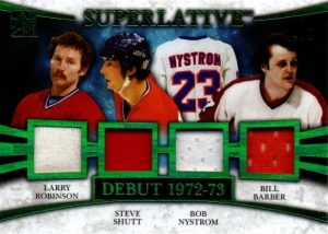 Superlative Debut Larry Robinson, Steve Shutt, Bob Nystrom, Bill Barber