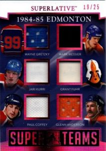 Super Teams Wayne Gretzky, Mark Messier, Jari Kurri, Grant Fuhr, Paul Coffey, Glenn Anderson
