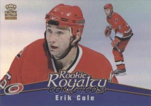 Rookie Royalty Erik Cole