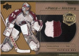 A Piece of History 500 Win Club Patrick Roy