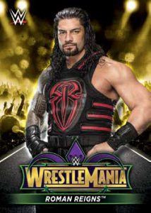 Wrestlemania 34 Roster Roman Reigns