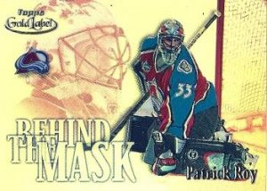 Behind the Mask Patrick Roy
