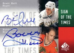 Sign of the Times Dual Brett Hull, Bobby Hull