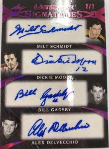 Ultimate Signatures 4 Milt Schmidt, Dickie Moore, Bill Gadsby, Alex Delvecchio