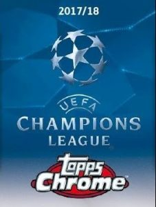 2017-18 Topps Chrome UEFA Champions League Soccer