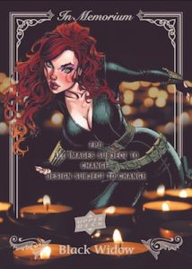 In Memoriam Black Widow