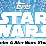 2018 Topps Star Wars Solo