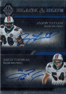 Black and Blue Dual Signatures Jason Taylor, Zach Thomas