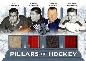Pillars of Hockey Bill Durnan, Harry Lumley, Johnny Bower, Frank Brimsek