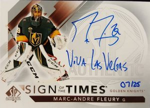 Sign of the Times Inscribed Marc-Andre Fleury