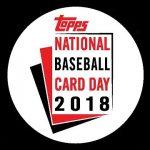 2018 Topps National Baseball Card Day