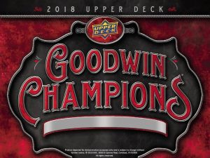 2018 Upper Deck Goodwin Champions