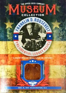 Museum Collection FDR Presidential Legacy Relics Date of Infamy