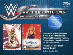 2018 Topps WWE Now Then Forever