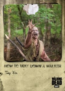 How To Take Down a Walker Trap 'Em