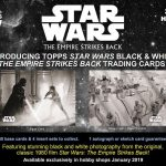 2019 Topps Star Wars Empire Strike Back Black and White
