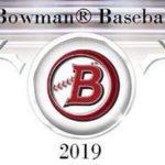 2019 Bowman Baseball