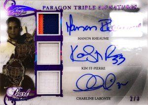 Paragon Triple Signatures Manon Rheaume, Kim St-Pierre, Charline Labonte
