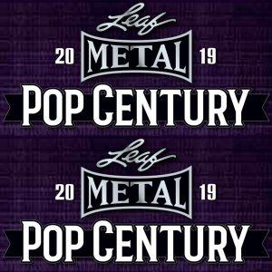 2019 Leaf Metal Pop Century