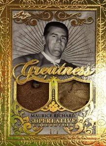 Greatness Dual Relics Maurice Richard