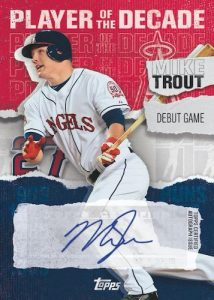 Topps Player of the Decade Auto Mike Trout