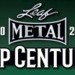 2020 Leaf Metal Pop Century