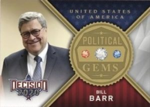Political Gems Bill Barr MOCK UP