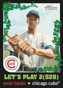 Let's Play 2(528) Ernie Banks MOCK UP