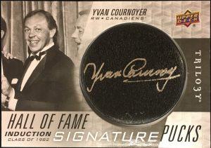 Hall of Fame Signature Pucks Yvan Cournoyer