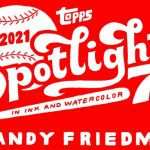 2021 Topps Spotlight 70 Andy Friedman