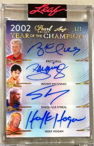 Year of the Champion Auto Brett Hull, Manny Pacquiao, Shaquille O'Neal, Hulk Hogan