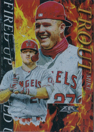 Fired Up Mike Trout