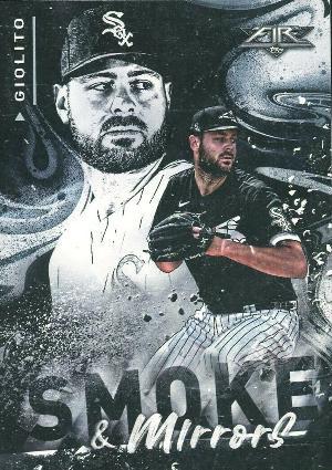 Smoke and Mirrors Lucas Giolito